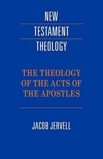 9780521424479-052142447X-Theology of Acts of the Apostles (New Testament Theology)