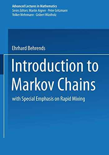 9783528069865-3528069864-Introduction to Markov Chains: With Special Emphasis on Rapid Mixing (Advanced Lectures in Mathematics)