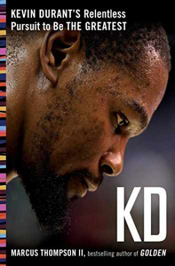 9781501197826-1501197827-KD: Kevin Durant's Relentless Pursuit to Be the Greatest