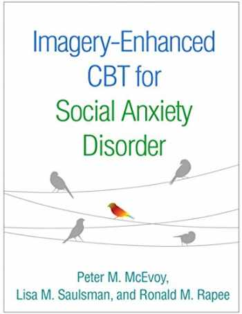 9781462533053-1462533051-Imagery-Enhanced CBT for Social Anxiety Disorder