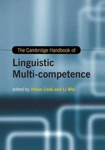 9781107059214-1107059216-The Cambridge Handbook of Linguistic Multi-Competence (Cambridge Handbooks in Language and Linguistics)