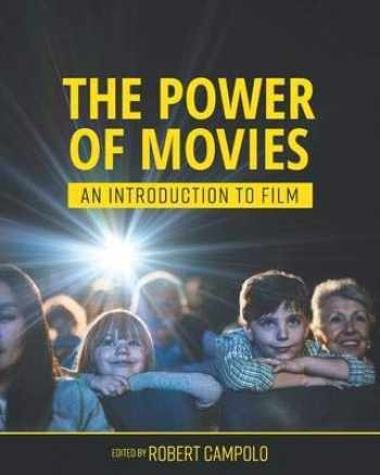9781516597024-1516597028-The Power of Movies: An Introduction to Film