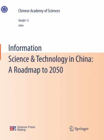 9783642190704-3642190707-Information Science & Technology in China: A Roadmap to 2050 (Chinese Academy of Sciences)