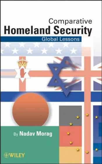 9780470497142-0470497149-Comparative Homeland Security: Global Lessons