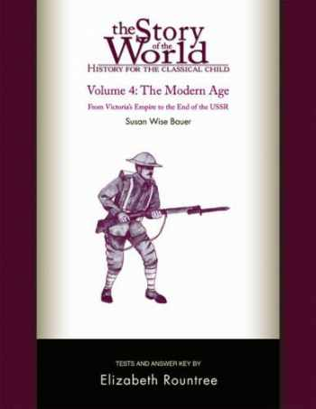 9781933339023-1933339020-Story of the World, Vol. 4 Test and Answer Key, Revised Edition: History for the Classical Child: The Modern Age (Vol. 4) (Story of the World)