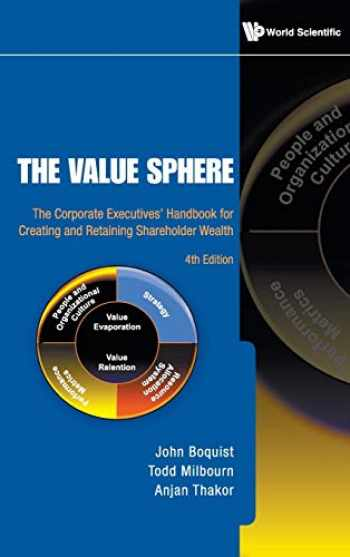 9789814277969-9814277967-Value Sphere, The: The Corporate Executives' Handbook for Creating and Retaining Shareholder Wealth (4th Edition)
