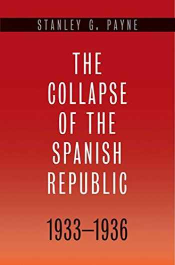 9780300110654-0300110650-The Collapse of the Spanish Republic, 1933-1936: Origins of the Civil War
