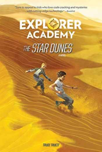 9781426336812-1426336810-Explorer Academy: The Star Dunes (Book 4) (Explorer Academy, 4)