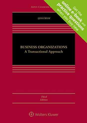 9781543816204-1543816207-Business Organizations: A Transactional Approach [Connected Casebook] (Aspen Casebook) (Looseleaf)