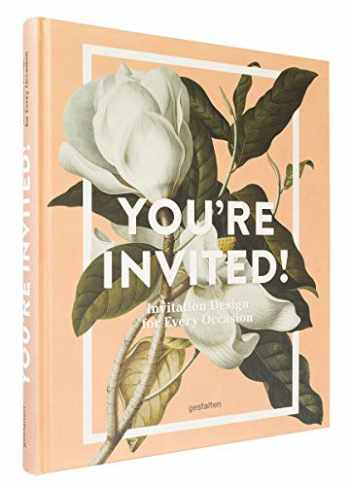 9783899559200-3899559207-You're Invited!: Invitation Design for Every Occasion