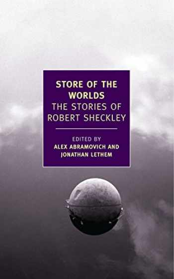 9781590174944-1590174941-Store of the Worlds: The Stories of Robert Sheckley (New York Review Books Classics)