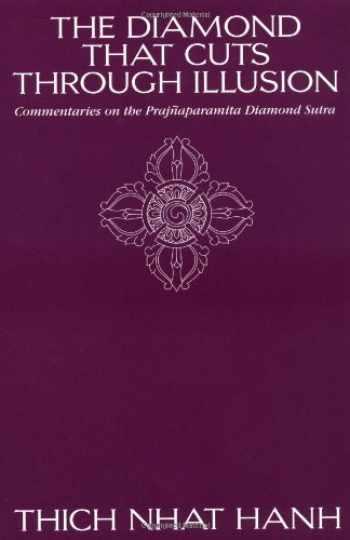 9780938077510-0938077511-The Diamond That Cuts Through Illusion: Commentaries on the Prajnaparamita Diamond Sutra