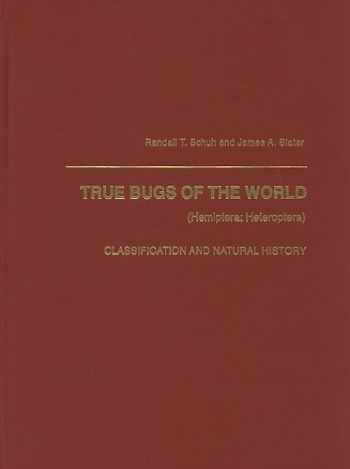 9780801420665-0801420660-True Bugs of the World (Hemiptera Heteroptera): Classification and Natural History