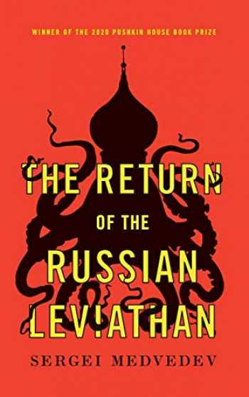 9781509536047-1509536043-The Return of the Russian Leviathan (New Russian Thought)