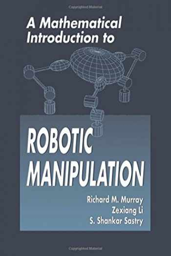 9780849379819-0849379814-A Mathematical Introduction to Robotic Manipulation