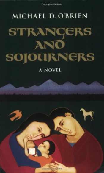 9780898709230-0898709237-Strangers and Sojourners: A Novel (Children of the Last Days) (v. 1)