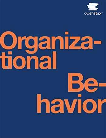 9781593998776-1593998775-Organizational Behavior by OpenStax (paperback version, B&W)