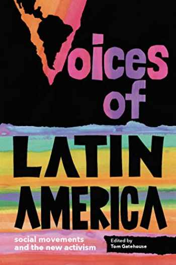 9781583677971-1583677976-Voices of Latin America: Social Movements and the New Activism