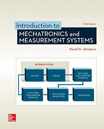 9781259892349-1259892344-Introduction to Mechatronics and Measurement Systems