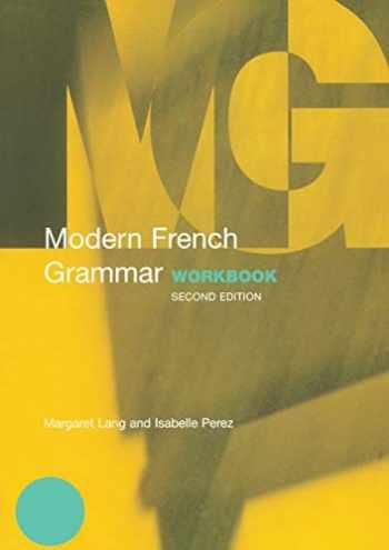 9780415331630-0415331633-Modern French Grammar Workbook (Modern Grammar Workbooks)