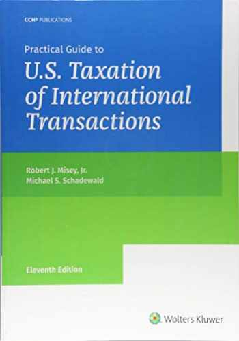 9780808050247-0808050249-Practical Guide to U.S. Taxation of International Transactions (11th Edition)