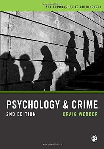 9781446287439-1446287432-Psychology and Crime: A Transdisciplinary Perspective (Key Approaches to Criminology)