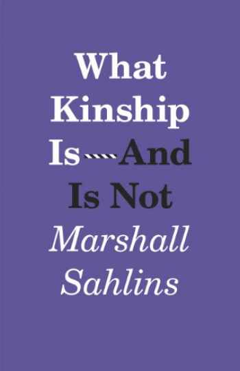 9780226214290-022621429X-What Kinship Is-And Is Not