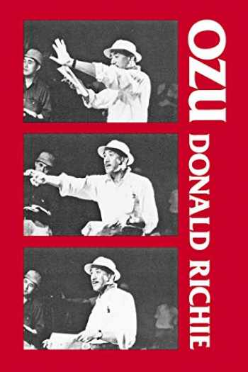 9780520032774-0520032772-Ozu: His Life and Films