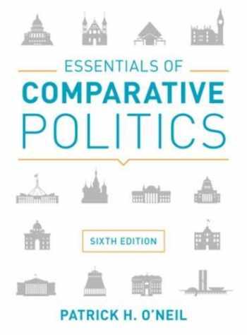 9780393624588-0393624587-Essentials of Comparative Politics (Sixth Edition)