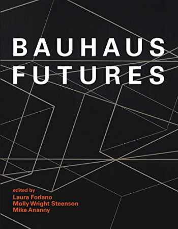 9780262042918-0262042916-Bauhaus Futures (The MIT Press)