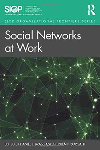 9781138572638-1138572632-Social Networks at Work (SIOP Organizational Frontiers Series)