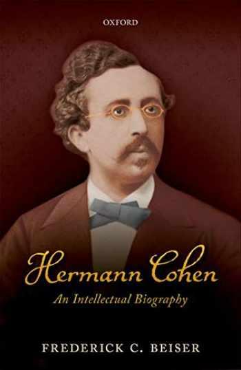 9780198828167-0198828160-Hermann Cohen: An Intellectual Biography