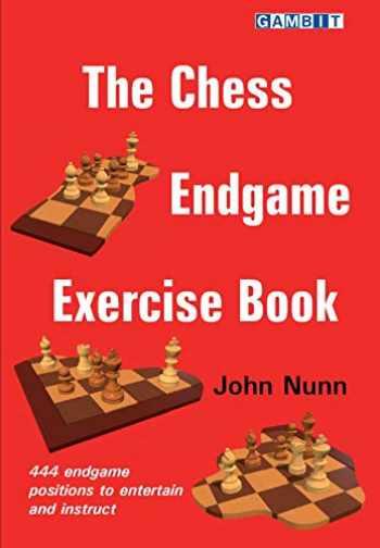 9781911465591-1911465597-The Chess Endgame Exercise Book