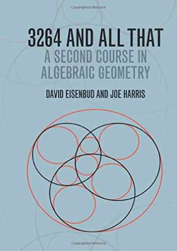 9781107602724-1107602726-3264 and All That: A Second Course in Algebraic Geometry