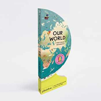 9781838660819-183866081X-Our World: A First Book of Geography (Best Book of 2020, Parents Magazine)