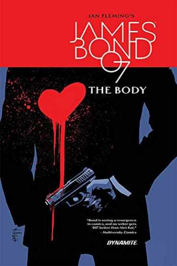 9781524107567-1524107565-James Bond: The Body HC (Ian Fleming's James Bond)