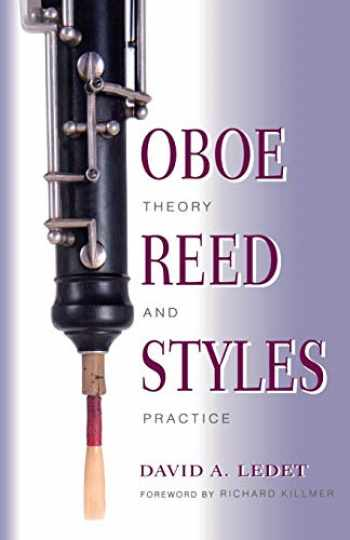 9780253213921-0253213924-Oboe Reed Styles: Theory and Practice