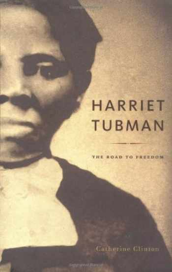 9780316144926-0316144924-Harriet Tubman: The Road to Freedom