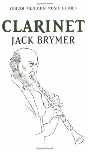 9781871082128-1871082129-Clarinet (Yehudi Menuhin Music Guides)