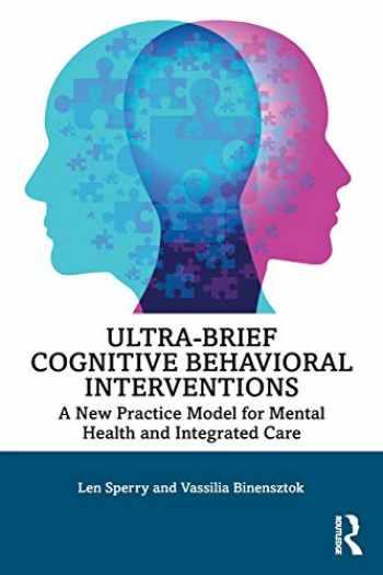 9780815385066-0815385064-Ultra-Brief Cognitive Behavioral Interventions