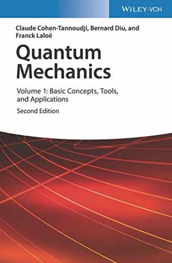 9783527345533-3527345531-Quantum Mechanics, Volume 1: Basic Concepts, Tools, and Applications