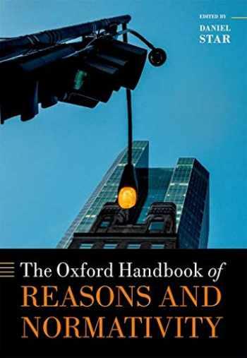 9780199657889-0199657882-The Oxford Handbook of Reasons and Normativity (Oxford Handbooks)