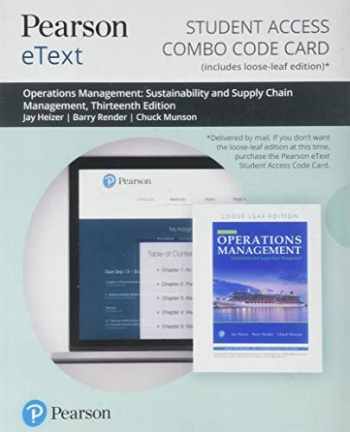 9780135662052-0135662052-Pearson eText for Operations Management: Sustainability and Supply Chain Management -- Combo Access Card