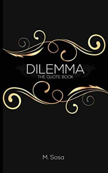 9780995153318-0995153310-Dilemma: The Quote Book