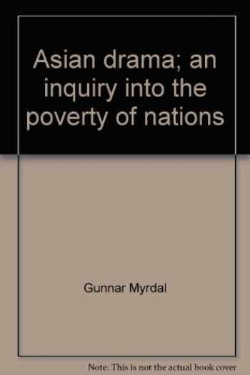 9780394470863-0394470869-Asian drama; an inquiry into the poverty of nations