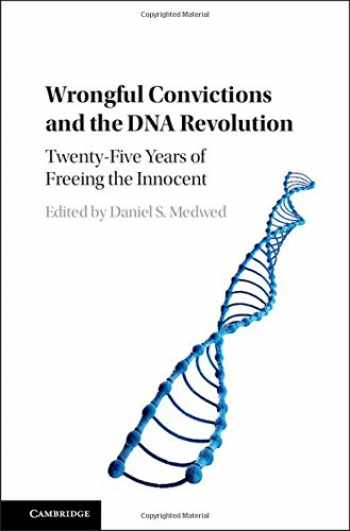 9781107129962-1107129966-Wrongful Convictions and the DNA Revolution: Twenty-Five Years of Freeing the Innocent