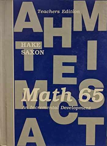 9780939798193-0939798190-Saxon Math 65: An Incremental Development