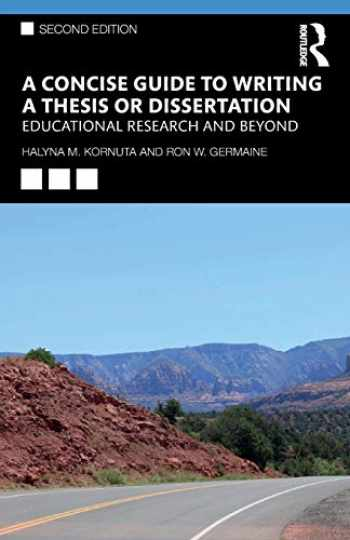 9780367174583-0367174588-A Concise Guide to Writing a Thesis or Dissertation