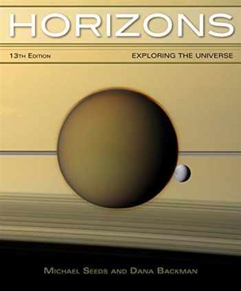 9781133610632-1133610633-Horizons: Exploring the Universe