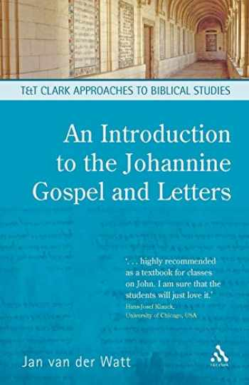 9780567030375-0567030377-An Introduction to the Johannine Gospel and Letters (T&T Clark Approaches to Biblical Studies)